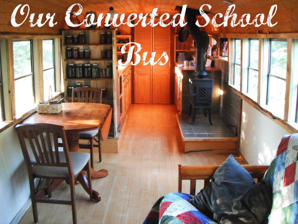 Our Converted School Bus - Katherine lives happily in a converted school bus with her husband, an 8-month-old baby, a dog and a cat